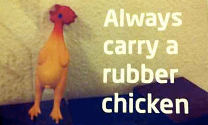 Keeping the Buzz: Always carry a rubber chicken. Picture by @wearesnook.